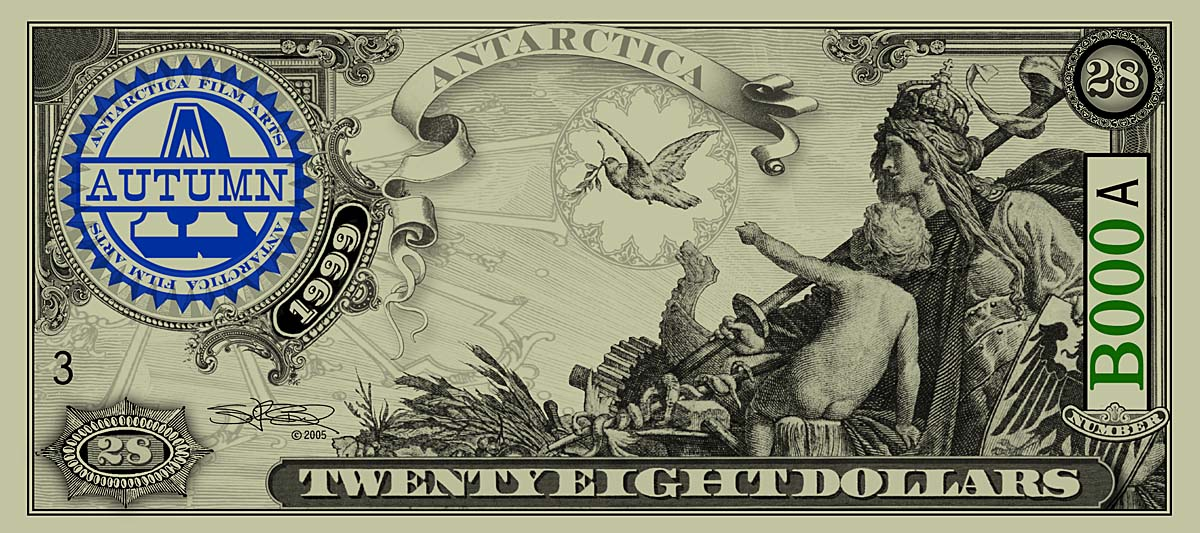 ANTARCTICA Dream-Dollars Twenty-Eight DollarNotes