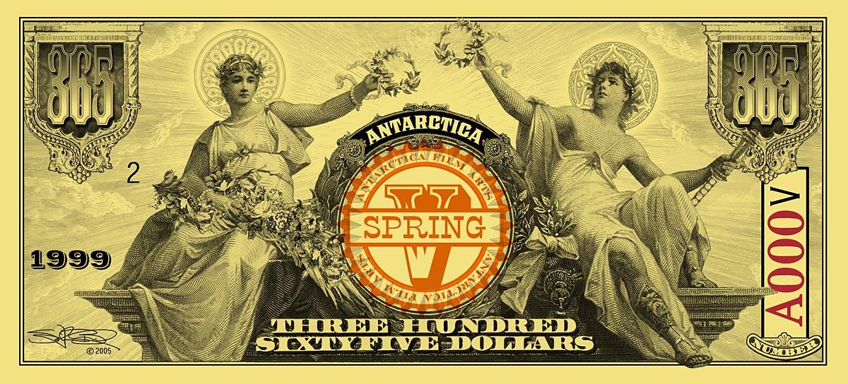 ANTARCTICA Dream-Dollar Three Hundred Sixty-Five DollarNotes