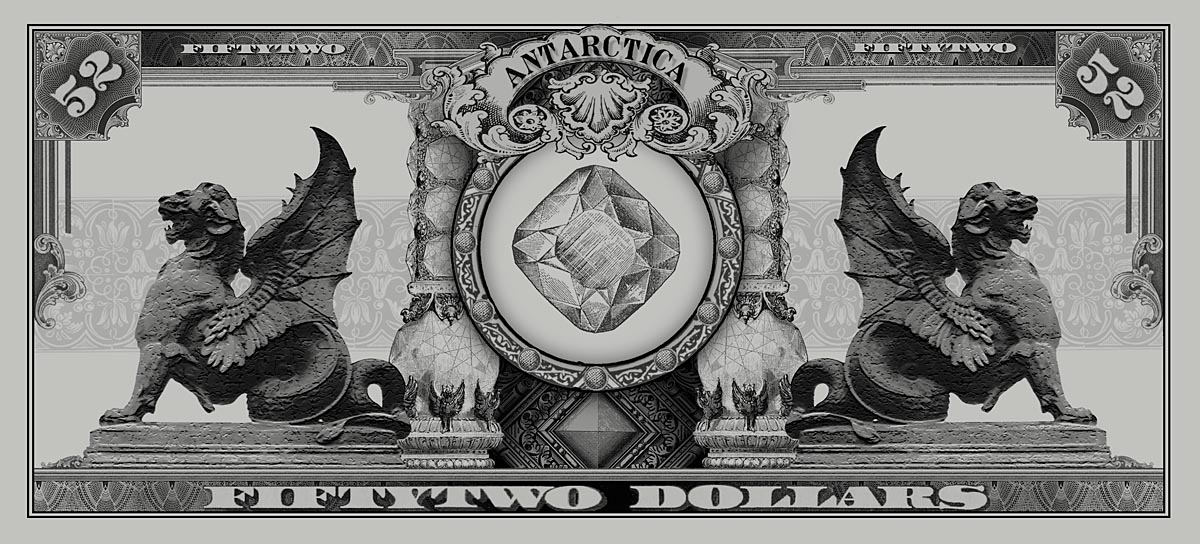 ANTARCTICA Dream-Dollars Fifty-Two DollarNotes