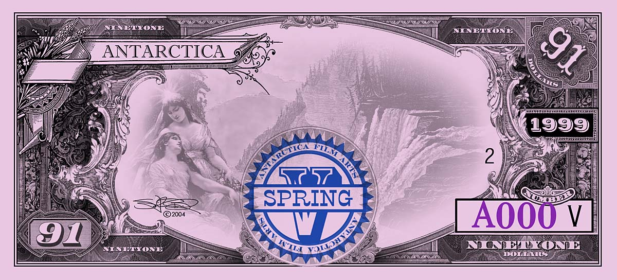 ANTARCTICA Dream-Dollars Ninety-One Dollar Notes
