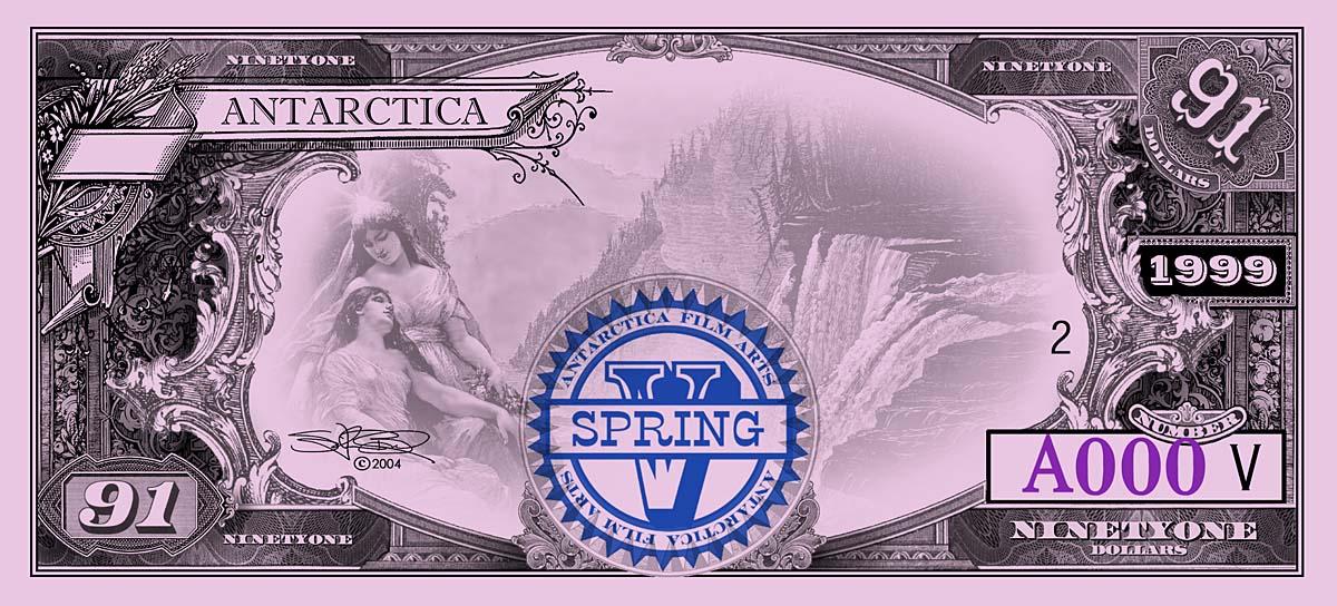 ANTARCTICA Dream-Dollars Ninety-One DollarNotes