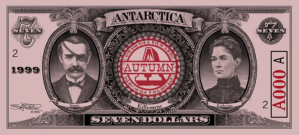 ANTARCTICA Dream-Dollars Seven Dollar Notes