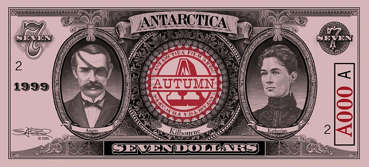 ANTARCTICA Dream-Dollars Seven DollarNotes